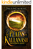 The Plains of Kallanash (Brightmoon Book 1)