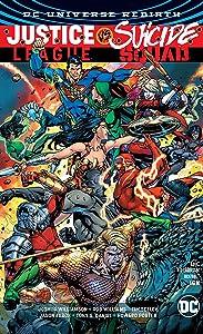 Justice League vs. Suicide Squad (Justice League: Dc Universe Rebirth)