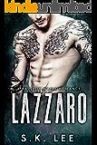 Lazzaro: A Bad Boy Mafia Romance