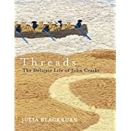 Threads: The Delicate Life of John Craske