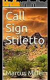Call Sign Stiletto (The Forgotten Man Book 3)