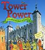 Tower Power: Tales from the Tower of London