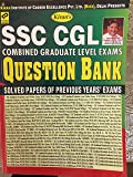 KIRAN'S SSC CGL QUESTION BANK SOLVED PAPERS OF PREVIOUS YEARS EXAMS