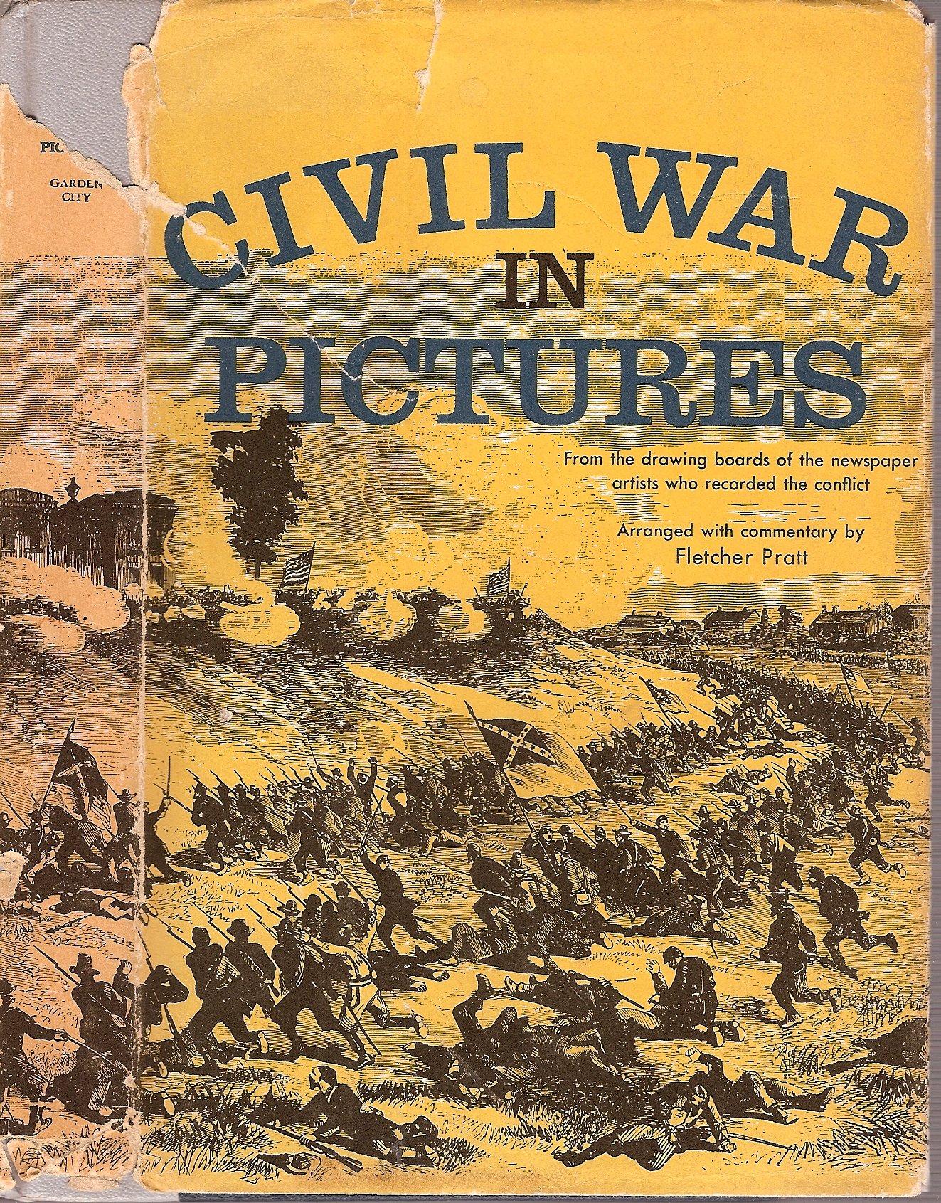CIVIL WAR IN PICTURES: Fletcher Pratt: Amazon.com: Books