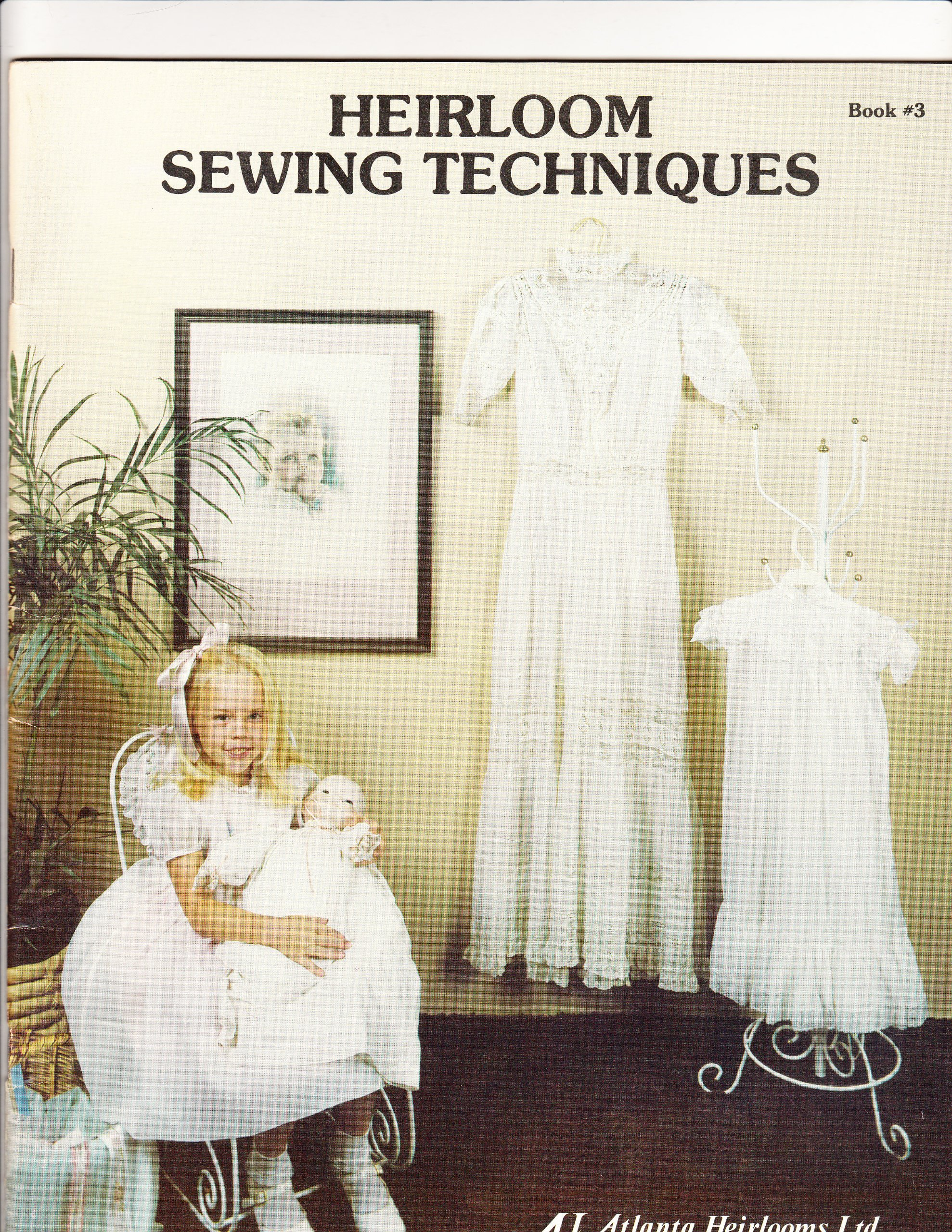 Heirloom Sewing Techniques Book #3: Judith C. Wood: Amazon.com: Books