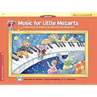 Music for Little Mozarts, Lesson Book 1: A Piano Course to Bring Out the Music in Every Young Child book cover