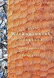 The Wickaninnish Cookbook: Rustic Elegance on Nature's Edge