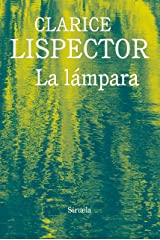 La lámpara (Biblioteca Clarice Lispector nº 11) (Spanish Edition) Kindle Edition