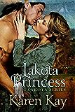 Lakota Princess (Lakota Warriors Book 3)