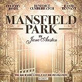 Mansfield Park: A BBC Radio 4 full-cast dramatisation (BBC Radio 4 Dramatisations)