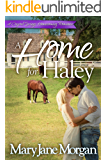 A Home for Haley (Crystal Springs Homecoming Romances Book 3)
