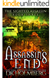 Assassin's End (The Sighted Assassin Book 3)