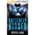 Butterfly Kisses: A Thrilling Serial Killer Novel (Detective Damien Drake Book 1)