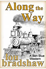 Along the Way (Ben Blue Book 13) Kindle Edition