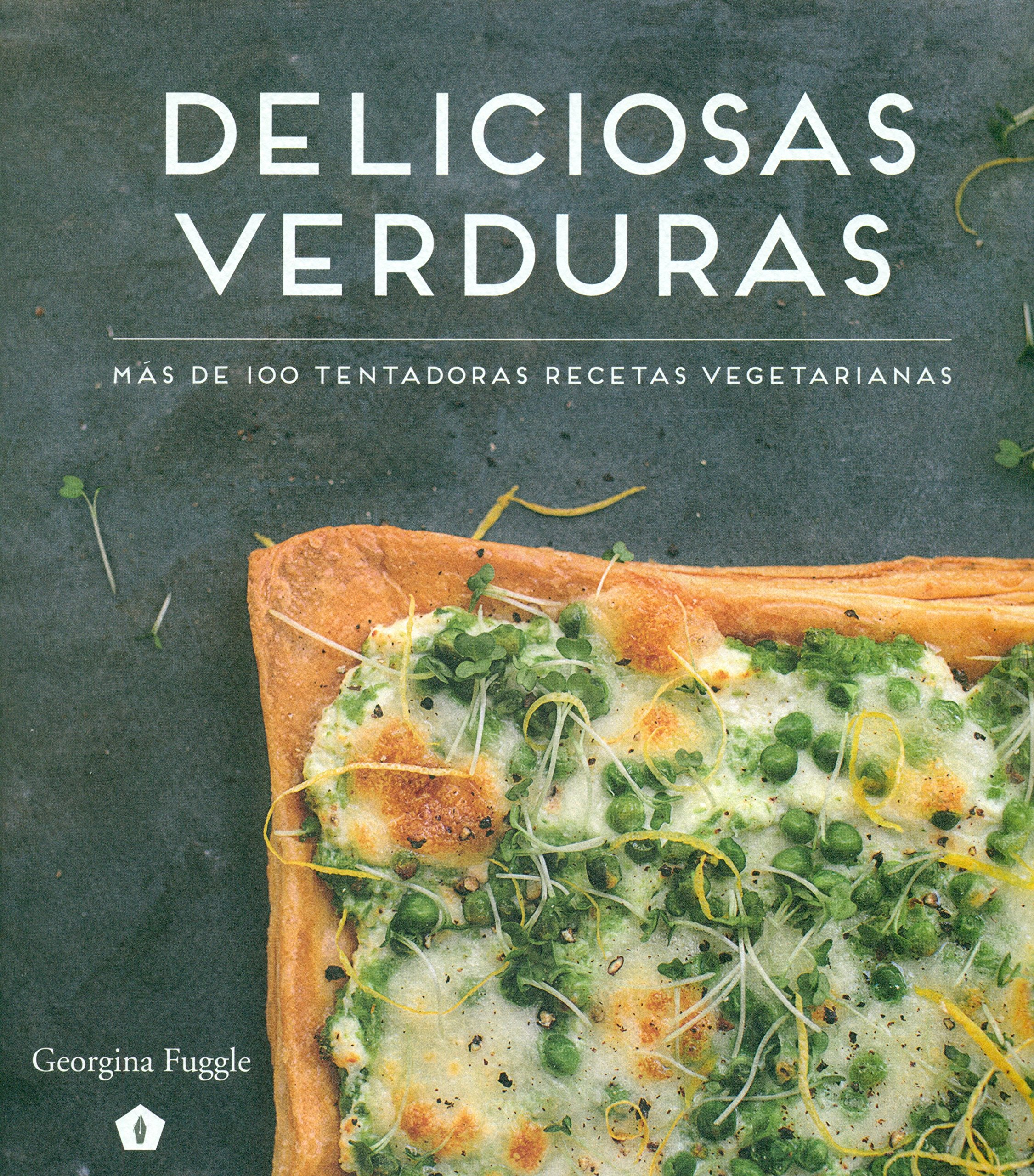 Deliciosas verduras (Spanish Edition) (Spanish) Flexibound – March 1, 2016