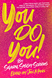 You Do You (I Just Want to Pee Alone Series Book 6)