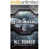 CICADA: A Post Apocalyptic Thriller (Stone Age Book 4)