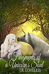 Fragments of a Unicorn's Soul Kindle Edition