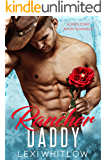 Rancher Daddy: A Single Dad & Nanny Romance (English Edition)