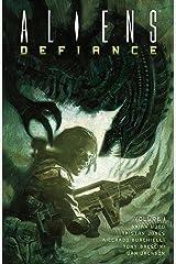 Aliens: Defiance Volume 1 Paperback