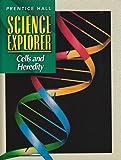 SCIENCE EXPLORER 2E CELLS & HEREDITY STUDENT EDITION 2002C (Prentice Hall science explorer)