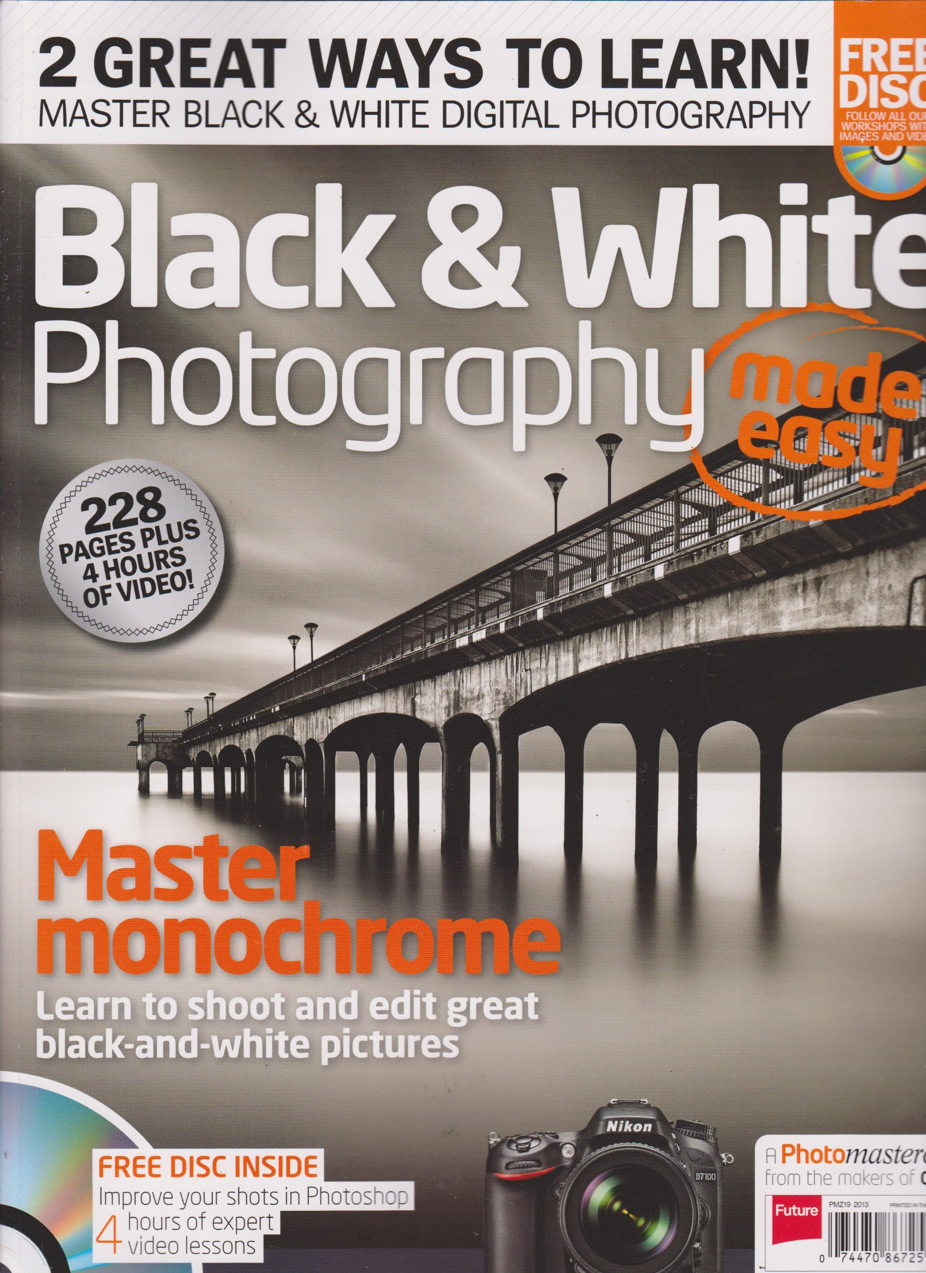 Black & White Photography Made Easy Magazine 2013