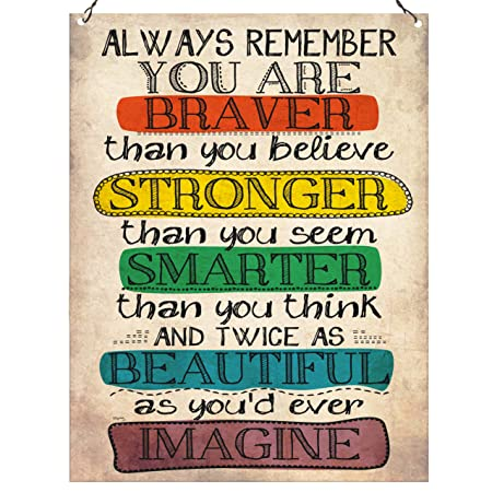 Dorothy Spring Always Remember You Are Braver Than You Believe Quote