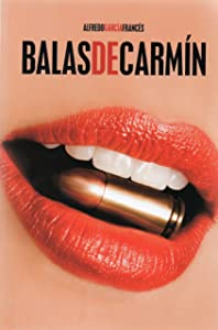 Balas de Carmín (Spanish Edition)
