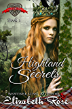 Highland Secrets (Secrets of the Heart Book 1)