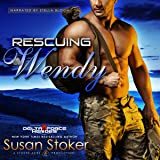 Rescuing Wendy: Delta Force Heroes, Book 8