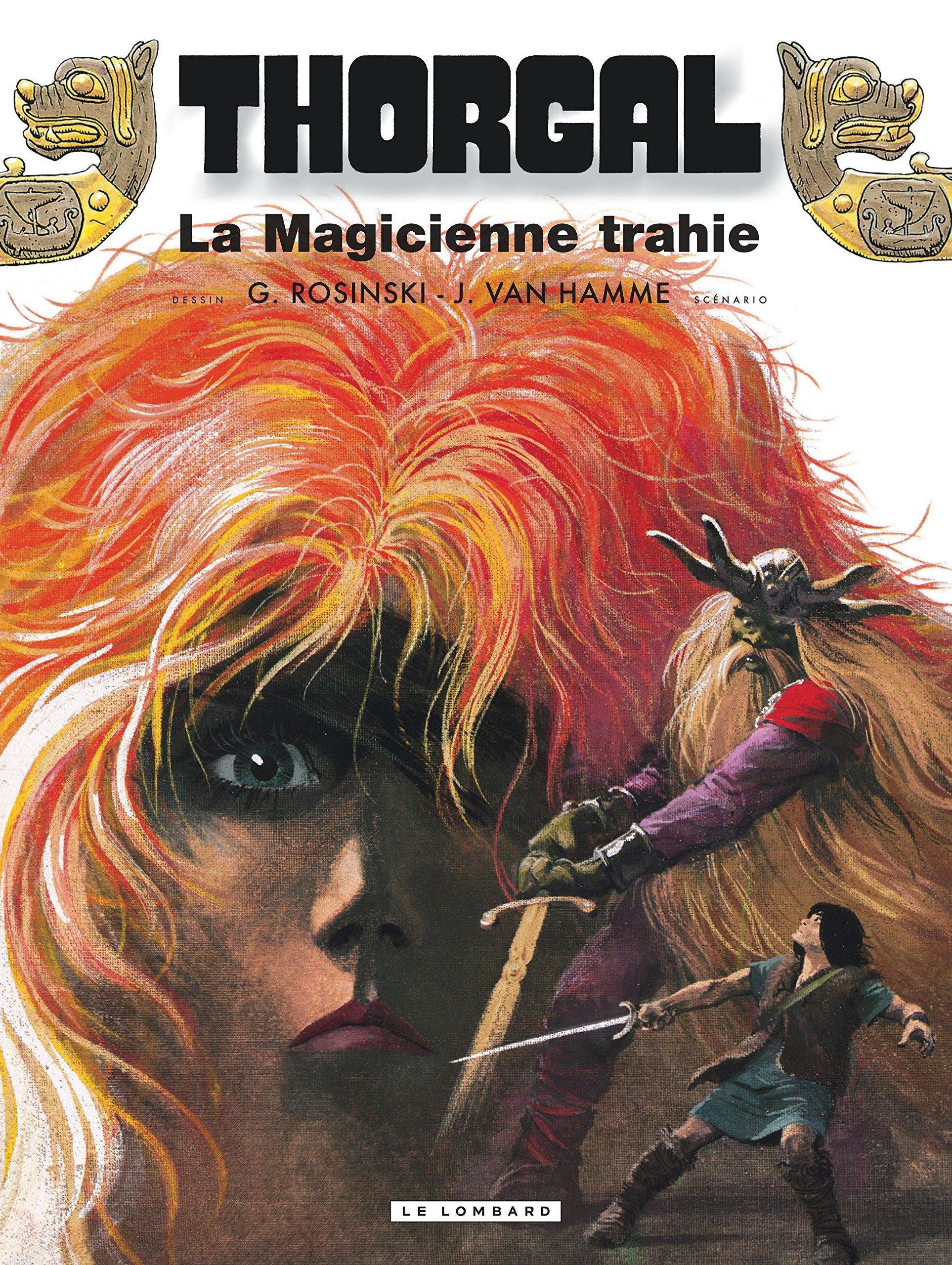 Thorgal, tome 1 : La Magicienne trahie ; (suivi de) Presque le paradis