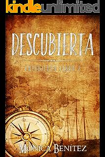 Descubierta: Libro 2 (Encubierta) (Spanish Edition)