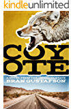 Coyote: A Novel from the Untamed State