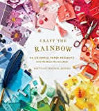 Craft the Rainbow: 40 Colorful Paper Projects from The House That Lars Built (English Edition)