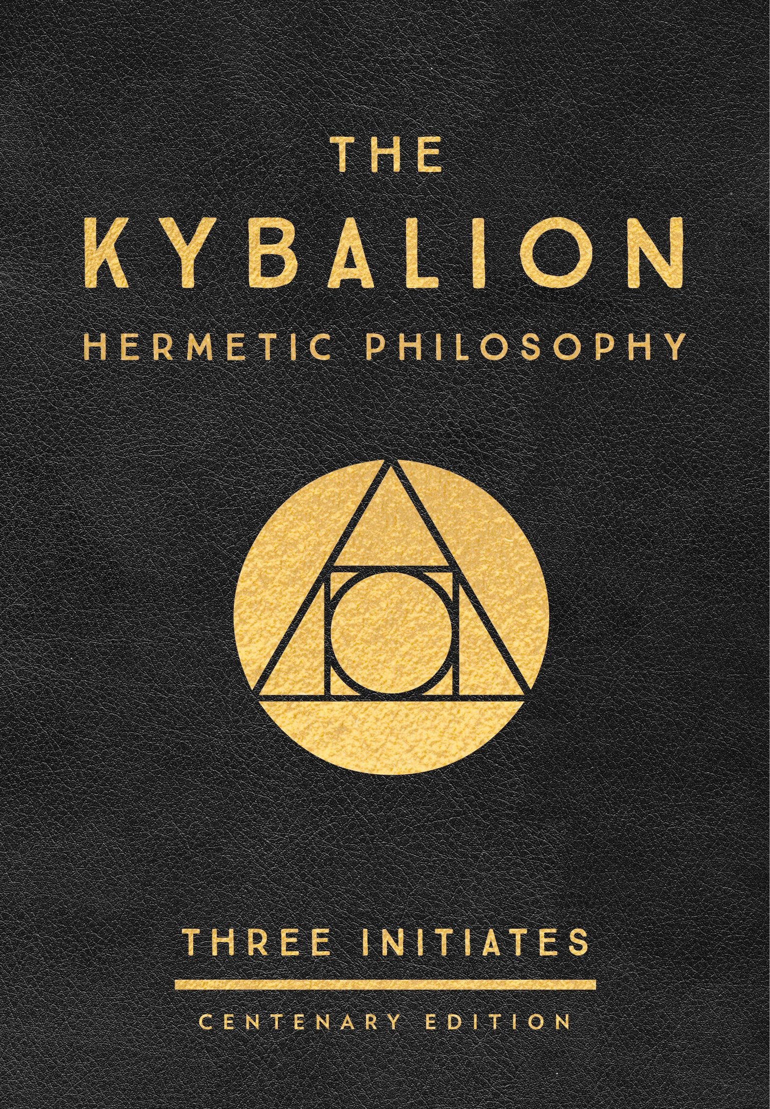 The Kybalion: Centenary Edition: Three Initiates: 9780143131687