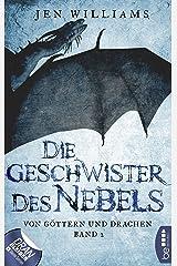 Die Geschwister des Nebels: Von Göttern und Drachen - Band 2 (Die Kupfer Fantasy Reihe) (German Edition) Kindle Edition
