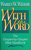 With the Word: The Chapter-by-Chapter Bible