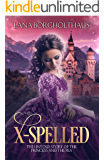 X-Spelled: The Untold Story of the Princess and the Pea (English Edition)