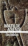 Iacobus: Une enquête du moine-soldat Galcerán de Born
