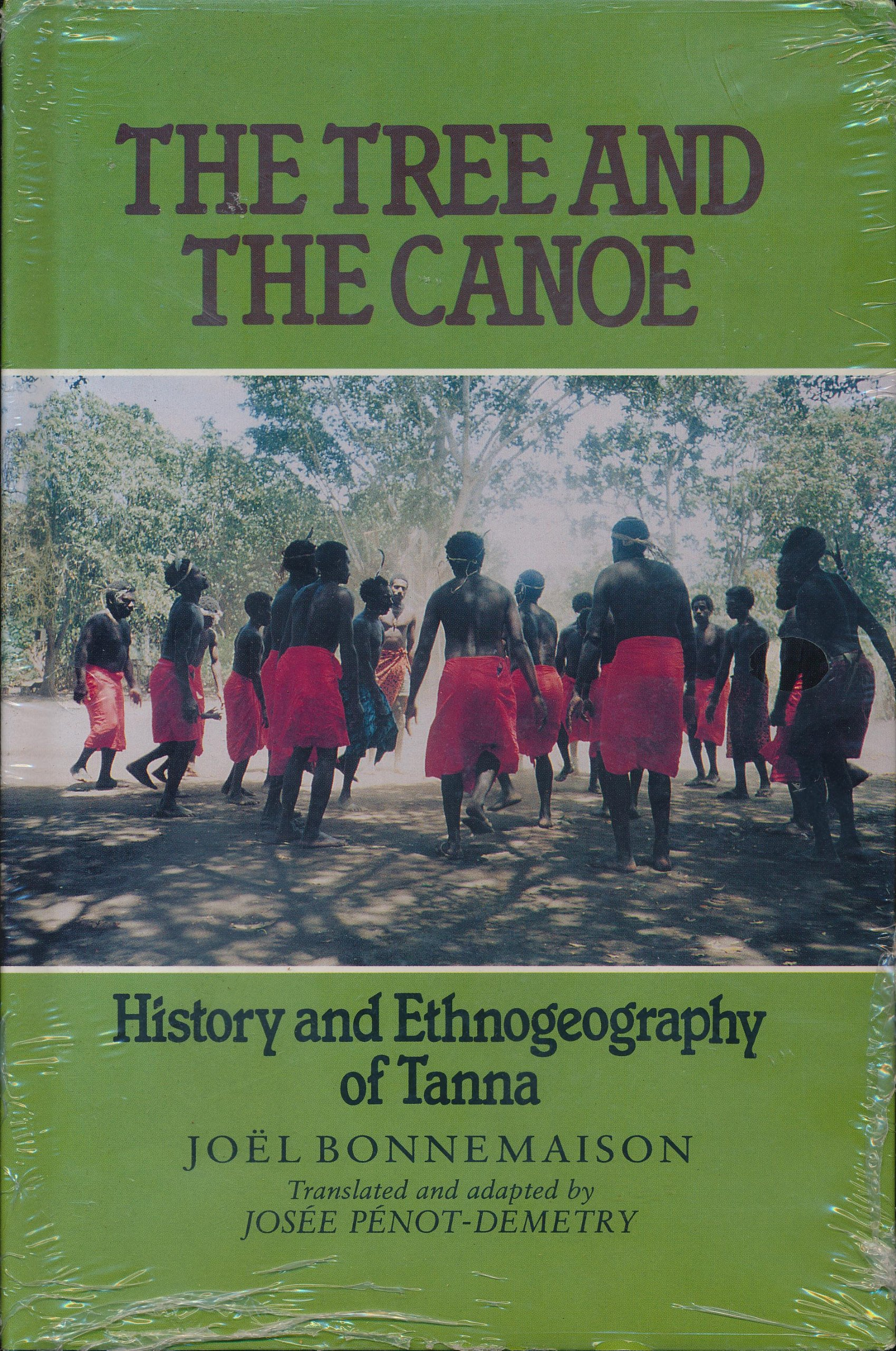 The Tree and the Canoe: History and Ethnogeography of Tanna (South Sea  Book): Penot-Demetry, Josee, Bonnemaison, Joel, Penot-Demetry, Josee:  9780824815257: Amazon.com: Books