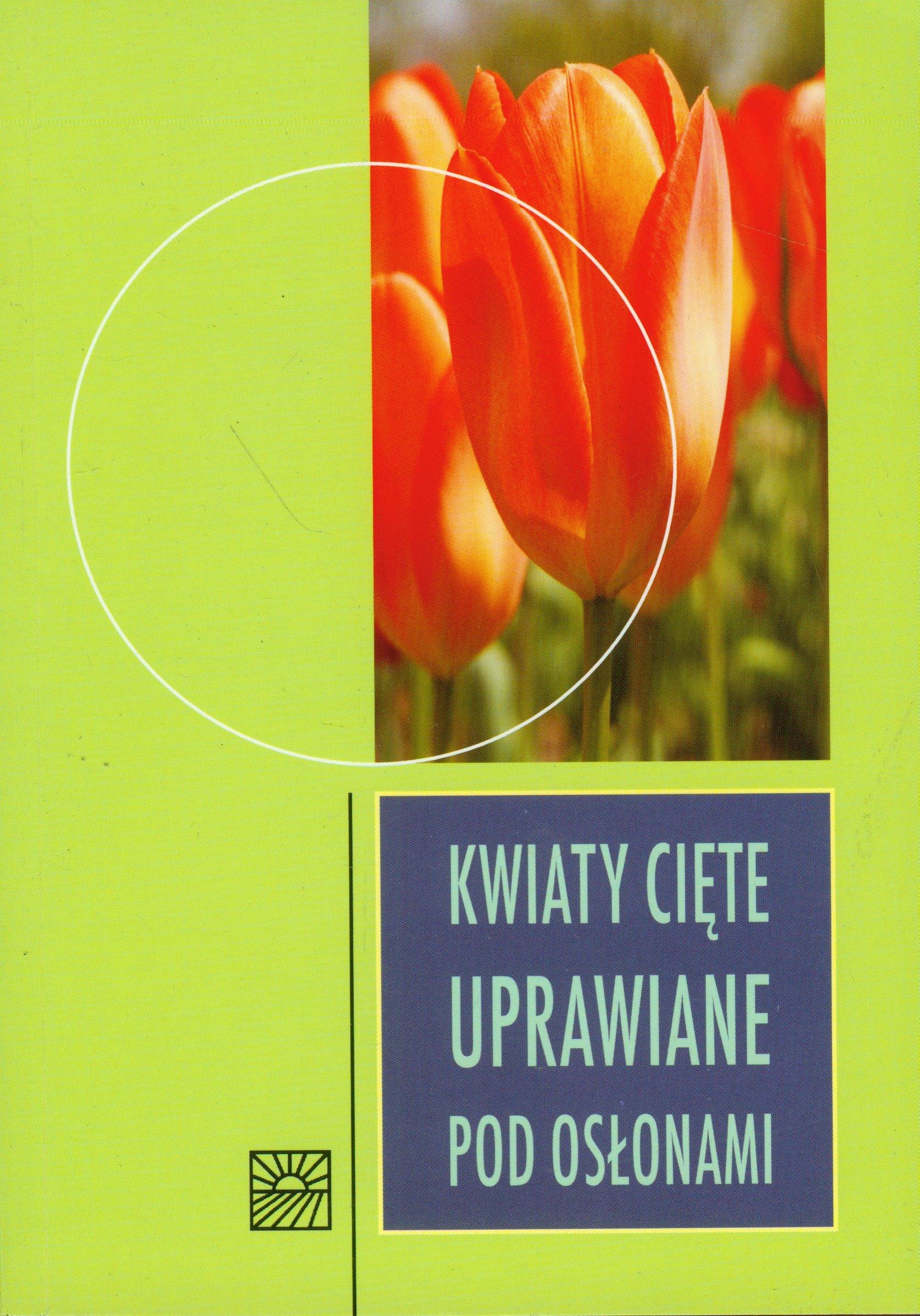Kwiaty Ciete Uprawiane Pod Oslonami Praca Zbiorowa Jacek Purchla Red 9788309018261 Amazon Com Books