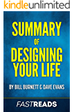 Summary of Designing Your Life: by Bill Burnett & Dave Evans | Includes Key Takeaways & Analysis