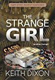 The Strange Girl (Sam Dyke Investigations Book 5)