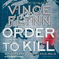Order to Kill: Mitch Rapp Series