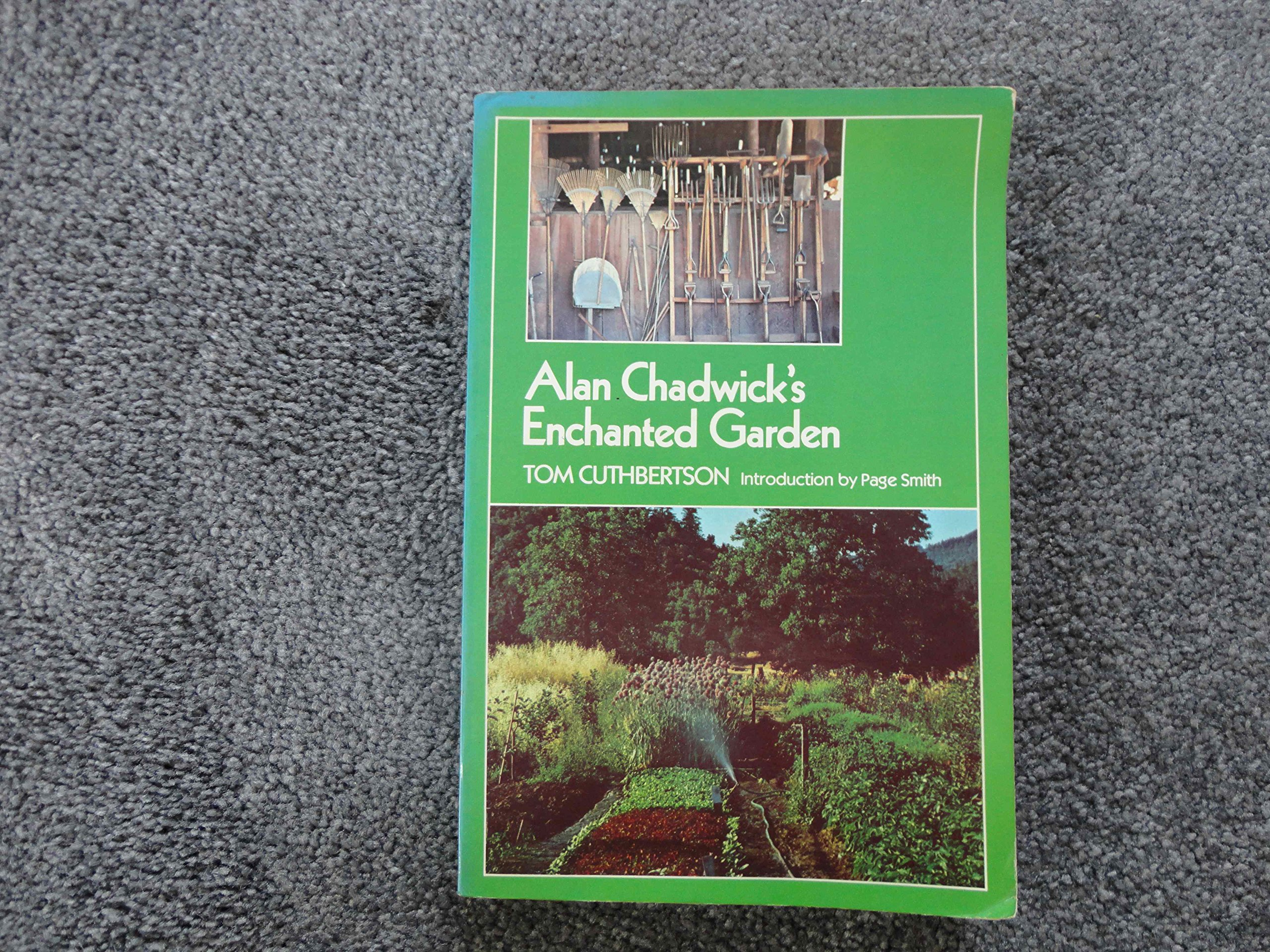 Alan Chadwick's Enchanted Garden, Tom Cuthbertson