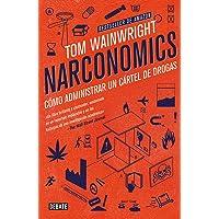 Narconomics: Cómo administrar un cartel de la droga