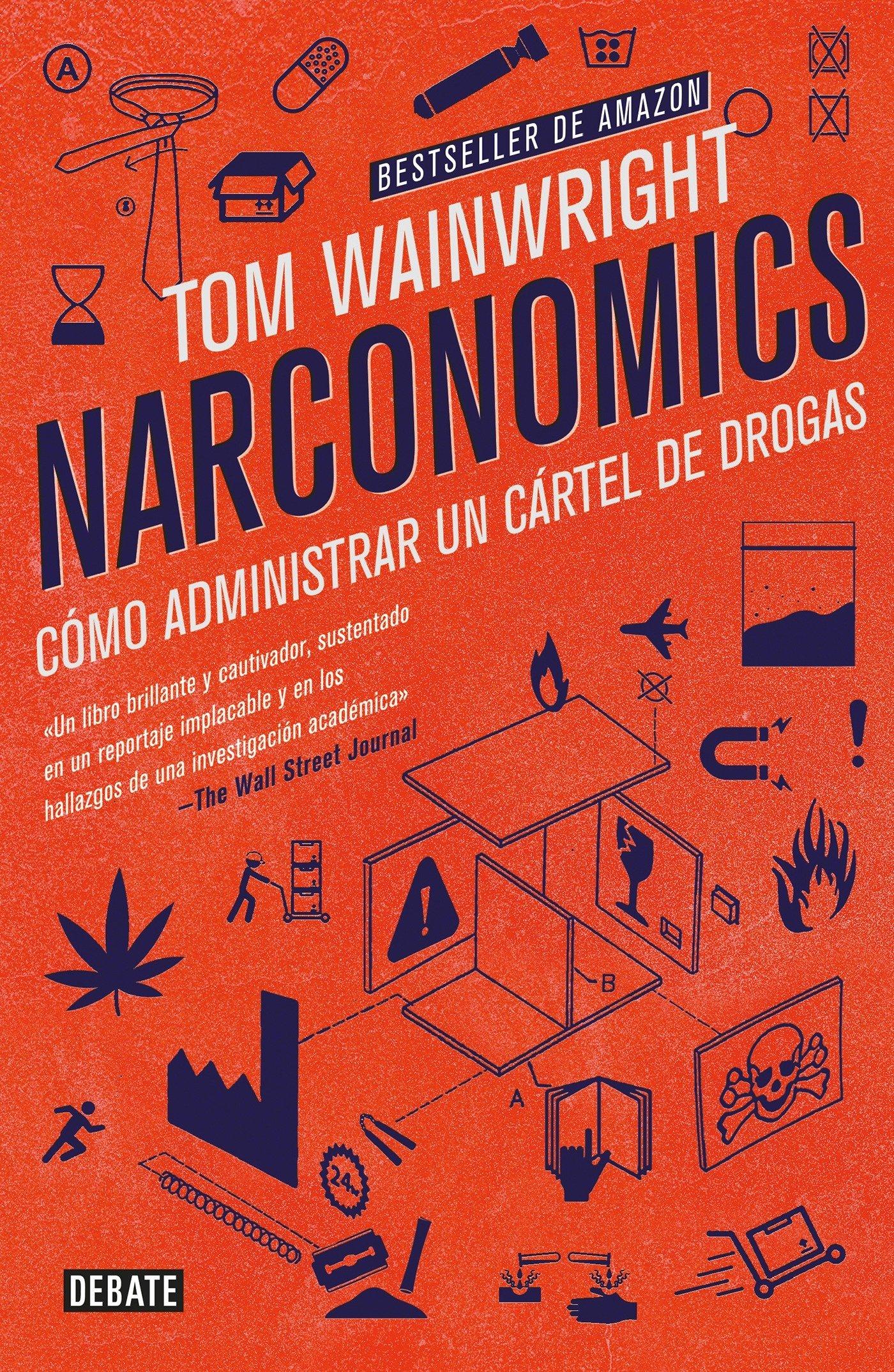Amazon.com: Narconomics : Cómo Administrar Un Cártel de ...