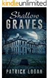 Shallow Graves (The Haunted Book 1)