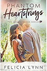 Phantom Heartstrings: Heartstrings #3 (Heartstrings Series) Kindle Edition