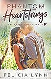 Phantom Heartstrings: Heartstrings #3 (Heartstrings Series)